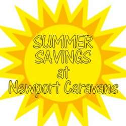 Summer Savings at Newport Caravans
